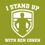 I stand up with Ben Cohen