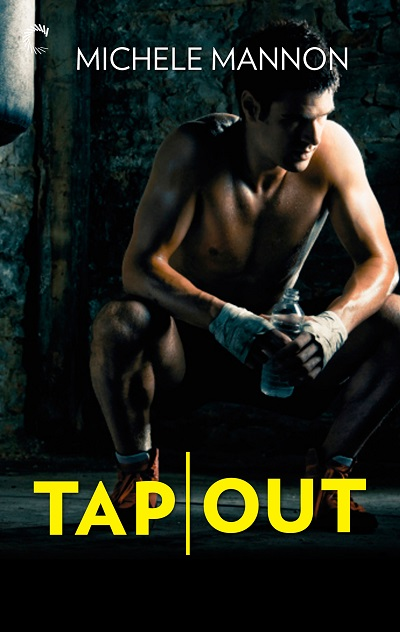 Tap Out by Michele Mannon