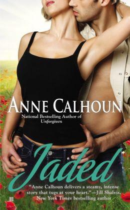 Jaded by Anne Calhoun